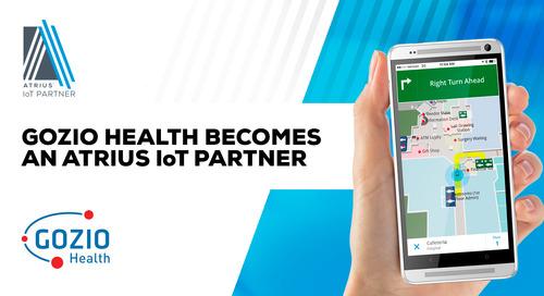 Gozio Health Adds Atrius™ IoT Indoor Positioning Solution to Its Wayfinding Mobile Platform