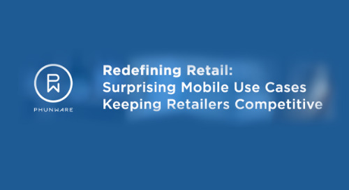 Join Atrius IoT Partner, Phunware, for Redefining Retail Webinar - Thursday, February 22, 2018