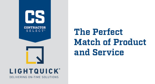 Introducing Contractor Select™ and LightQuick® - The Perfect Match of Product and Service