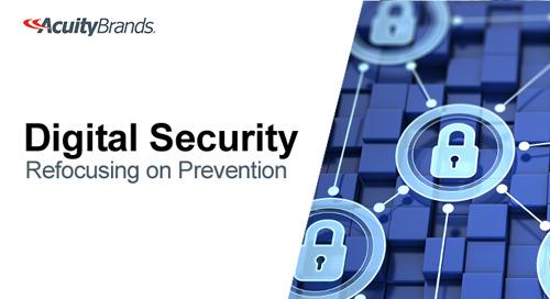 Digital Security: Refocusing on Prevention