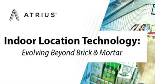 Indoor Location Technology: Evolving Beyond Brick & Mortar