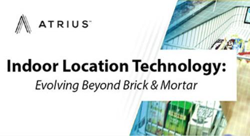Indoor Location Technology: Evolving Beyond Brick & Mortar