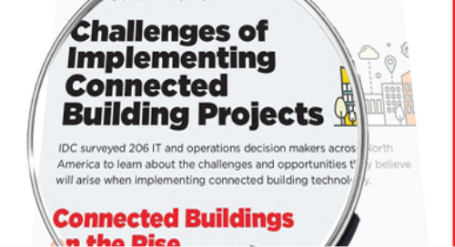 Connected Buildings are On the Rise: Learn About the Challenges and Opportunities