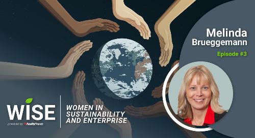 New Women in Sustainability and Enterprise Podcast Episode: Melinda Brueggemann