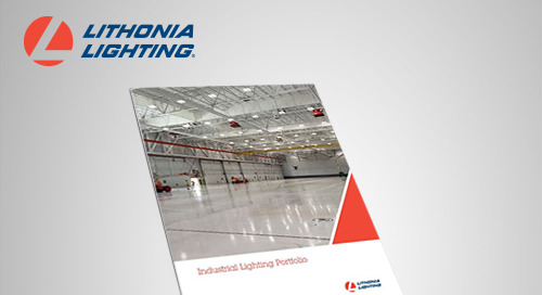 Updated and Interactive! Introducing the New Industrial Lighting Portfolio from Lithonia Lighting®