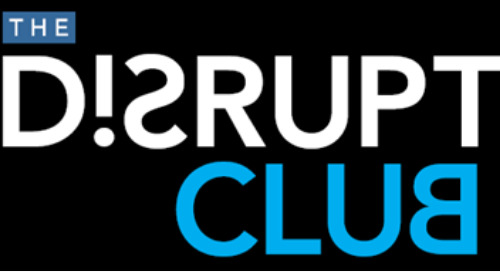 Think you've got what it takes to join the Disrupt Club? Click here to find out more