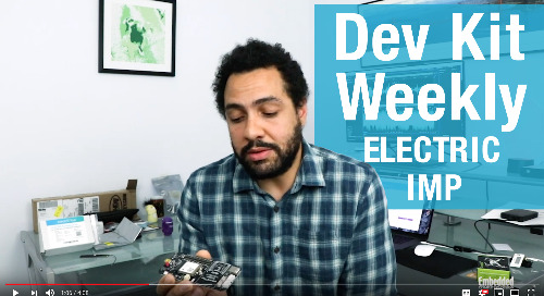 Dev Kit Weekly – Electric Imp C001 Cellular Breakout Kit