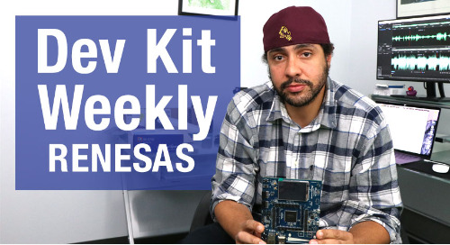 Dev Kit Weekly – Renesas Synergy SK-S7G2 Starter Kit