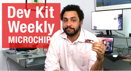 Dev Kit Weekly – Microchip PIC-IoT WG Development Board