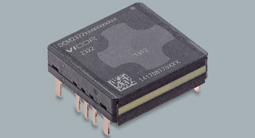Vicor Releases the Low-Power DCM2322 Family of Isolated, Regulated DC-DC Modules