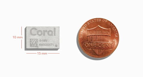 Google, Murata Integrate Coral Edge TPU in Tiny AI Module