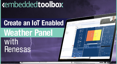 Embedded Toolbox: Create an IoT-Enabled Weather Panel in 15 Minutes with Renesas RA MCUs, SEGGER AppWizard & Amazon FreeRTOS