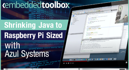 Embedded Toolbox: Shrinking Java to Raspberry Pi Sized