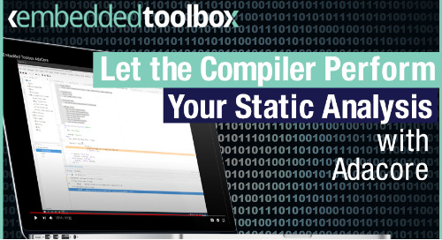 Embedded Toolbox: Use Ada and Let the Compiler Do the Static Analysis