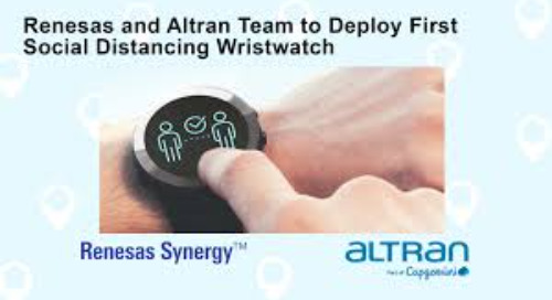 Renesas and Altran Team to Deploy First Social Distancing Wristwatch that uses Ultra-Wideband Chipset with Low Rate Pulse