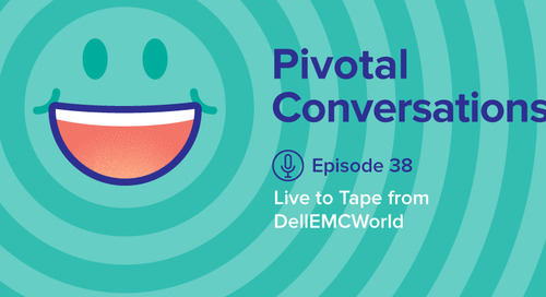 Live to Tape from DellEMCWorld (Ep. 38)