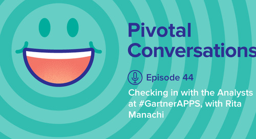 Checking In With The Analysts At #GartnerAPPS (Ep. 44)