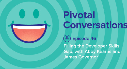 Filling the Developer Skills Gap with Abby Kearns & James Governor (Ep. 46)