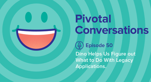 Dino Helps Us Figure Out What to Do With Legacy Applications (Ep. 50)