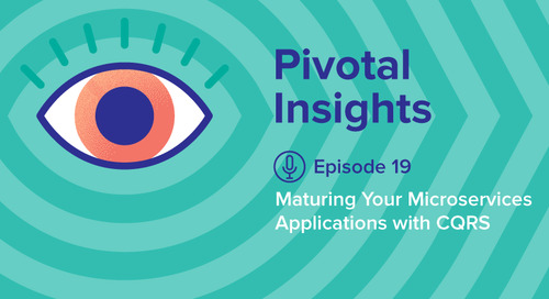 Maturing Your Microservices Applications with CQRS (Ep. 19)