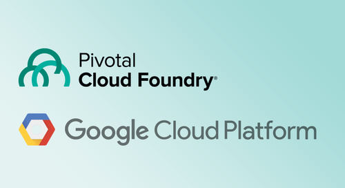 Introducing Pivotal Cloud Foundry on Google Cloud Platform