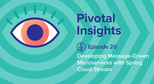 Developing Message-Driven Microservices with Spring Cloud Stream (Ep. 20)