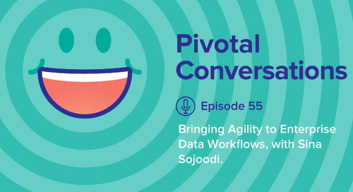 Bringing Agility to Enterprise Data Workflows, with Sina Sojoodi (Ep. 55)