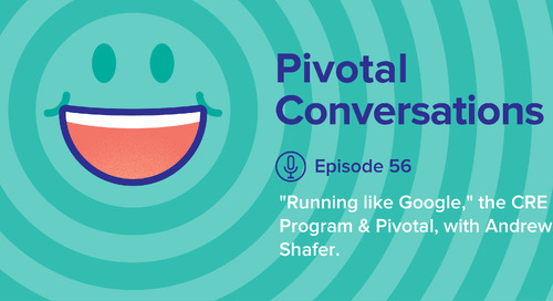 """Running like Google,"" the CRE Program & Pivotal, with Andrew Shafer (Ep. 56)"