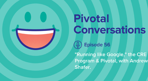 """""""Running like Google,"""" the CRE Program & Pivotal, with Andrew Shafer (Ep. 56)"""