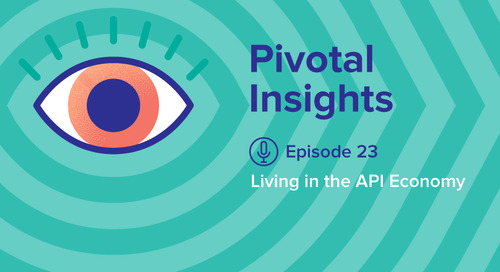 Living in the API Economy (Ep. 23)