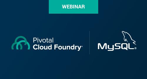 Jun 6 - How to Serve MySQL On Demand with Pivotal Cloud Foundry Webinar