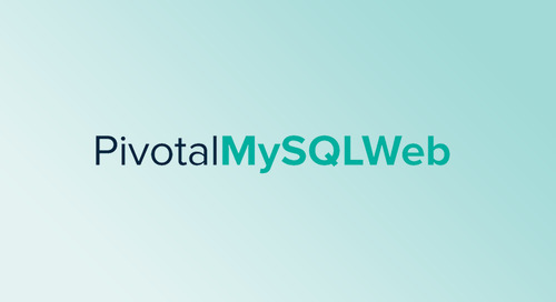 Introducing Pivotal MySQL*Web, Pivotal's New Open Source Web-Based Administration UI for MySQL for Pivotal Cloud Foundry