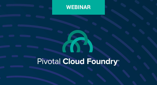 Jul 19 - Pivotal Cloud Foundry 1.11—CredHub, Container Networking & Spring Boot Actuator Webinar