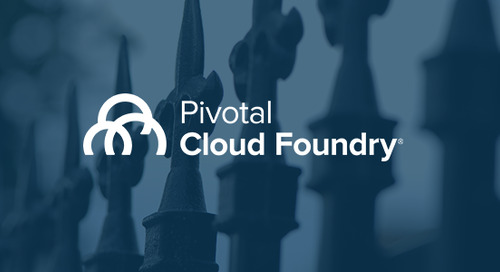Pivotal Cloud Foundry 1.12: A Boost for InfoSec Teams and Cloud-Native Security