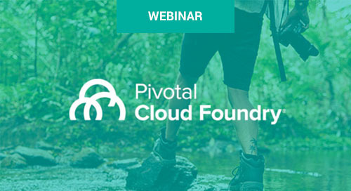 May 23 - Crossing the Value Stream: Improving Development with Pivotal Cloud Foundry Webinar