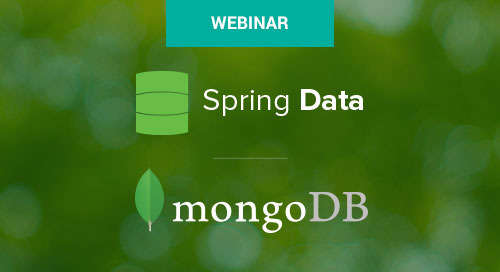 Jun 20 - Next-Generation Spring Data and MongoDB Webinar