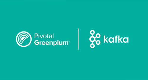 Pivotal Greenplum 5.10 Introduces Greenplum-Kafka Connector for Real Time Data Loading