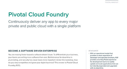Pivotal Cloud Foundry: Continuously Deliver Any App to Every Major Cloud with a Single Platform