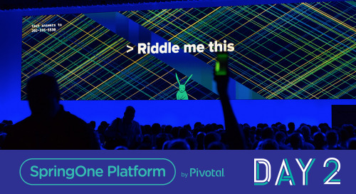 The Ever-Expanding, Run-All-The Things Platform; Day 2 at SpringOne Platform 2018