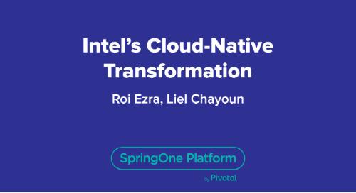 Intel's Cloud-Native Transformation