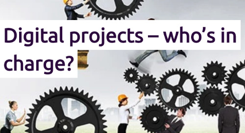 Digital projects – who's in charge?