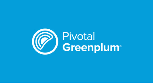Pivotal Greenplum 6, Now GA, Uses PostgreSQL to Reimagine Modern Analytics at Scale