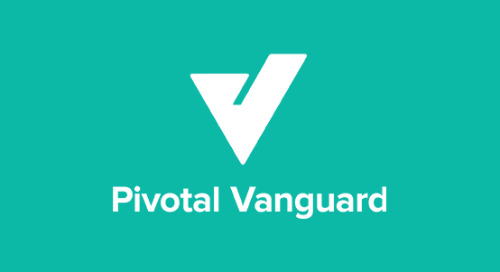 We're Excited to Introduce Pivotal Vanguard