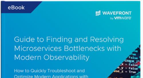 Find and Resolve Microservices Bottlenecks Faster with Enterprise Observability