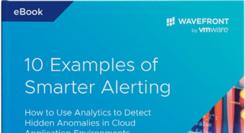 10 Examples of Smarter Monitoring Alerts