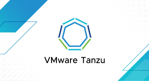 Sep 1 - Deliver a Modern Application Platform and Leverage K8s with VMware Tanzu