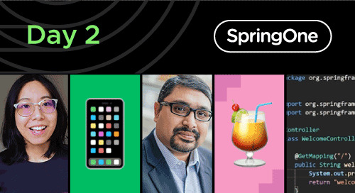 SpringOne 2020: Day 2 Recap and Highlights