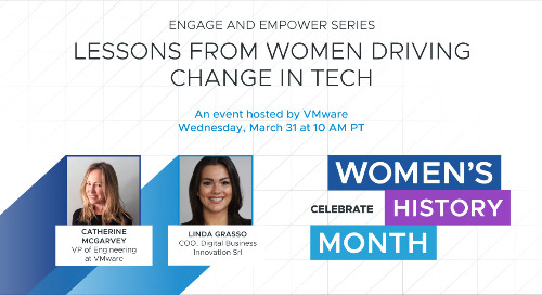 Mar 31 - Engage & Empower: Lessons from Women Driving Change in Tech