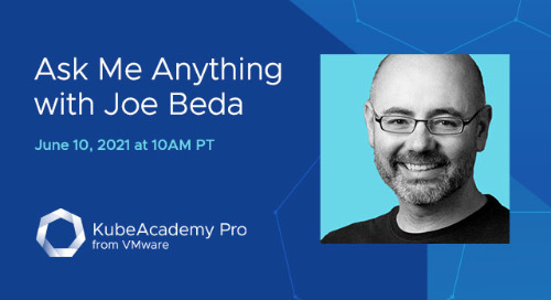 Jun 10 - Ask-Me-Anything with Joe Beda, Co-Creator of Kubernetes