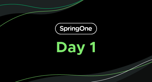 SpringOne 2021: Day 1 Recap and Highlights